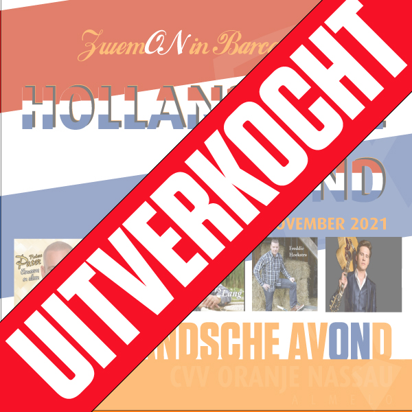 Hollandsche Avond  = UITVERKOCHT!